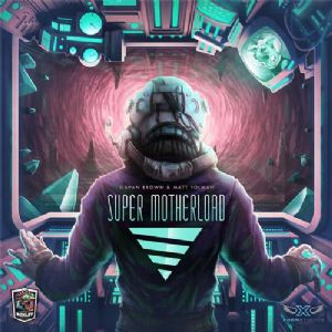 Super Motherload 2nd Edition